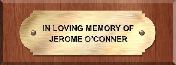 in memory of Jerome O'Connell